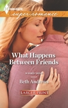 What Happens Between Friends (In Shady Grove, #2)