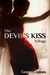 The Devil's Kiss Trilogy (The Devil's Kiss, #1-3)