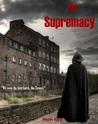 The Supremacy by Megan White
