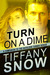 Turn on a Dime - Blane's Turn by Tiffany Snow