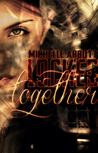 Locked Together by Michelle  Abbott