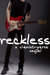 Reckless by Kate Hellman