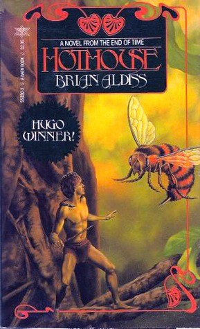 Hothouse by Brian W. Aldiss