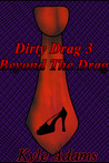 Dirty Drag 3: Beyond The Drag