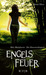 Engelsfeuer (The Demon Trappers, #4)