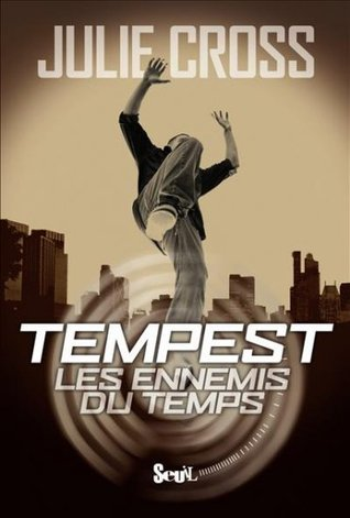 Les ennemis du temps by Julie Cross
