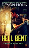 Hell Bent (Broken Magic, #1)