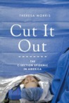 Cut It Out: The C-Section Epidemic in America
