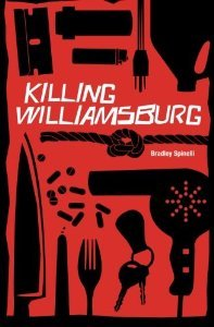 Killing Williamsburg by Bradley Spinelli