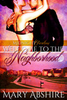 Welcome to the Neighborhood (Midnight Gardens, 1)
