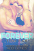 Forever Too Far (Rosemary Beach, #4,Too Far, #3 )