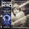 Doctor Who: Ghost in the Machine (The Companion Chronicles, #8.04)