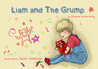 Liam and the Grump by Graham Austin-King