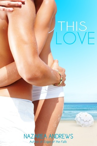 This Love (Univsersity of Branton, #1)