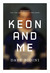 Keon and Me by Dave Bidini