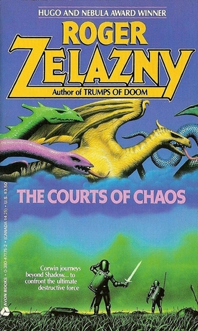 The Courts of Chaos by Roger Zelazny