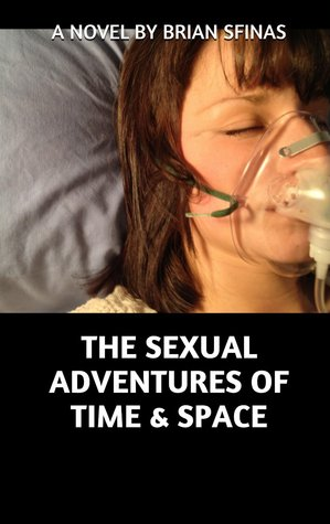 The Sexual Adventures of Time and Space
