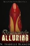 Destructively Alluring (Allure, #1)