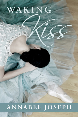 Waking Kiss (BDSM Ballet, #1)