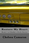 Restore My Heart (Daddy's Girls #1)
