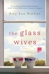 The Glass Wives by Amy Sue Nathan