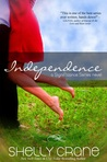 Independence by Shelly Crane