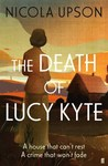 The Death of Lucy Kyte(Josephine Tey,#5)