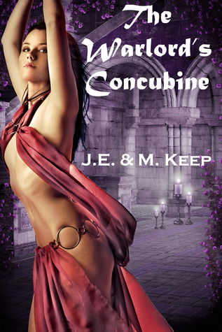 The Warlord's Concubine by J.E. Keep