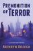 Premonition of Terror by Kathryn Orzech