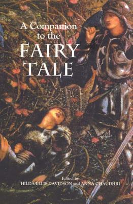 A Companion to the Fairy Tale by H.R. Ellis Davidson