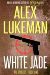 White Jade (The Project, #1)