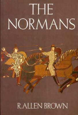 The Normans by R. Allen Brown