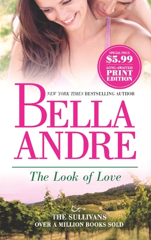 Review: The Look of Love by Bella Andre – Blog Tour