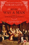 Here Was a Man by Norah Lofts