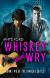 Whiskey and Wry (Sinners, #2)