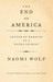 The End of America by Naomi Wolf