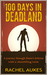 100 Days in Deadland (Deadl...