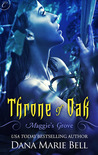 Throne of Oak (Maggie's Grove, #2)