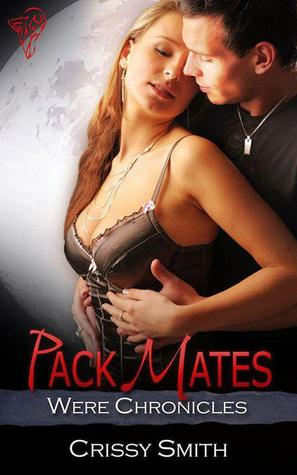 Pack Mates (Were Chronicles, #6)