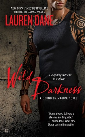 Wild Darkness (Bound by Magick, #4)