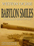 Babylon Smiles by Weston Ochse
