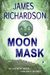 Moon Mask by James   Richardson