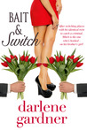 Bait & Switch (A Romantic Comedy)
