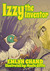 Izzy the Inventor (A Bird B...