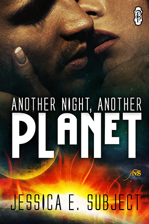 Review: Another Night Another Planet (1NightStand #174) by Jessica E. Subject