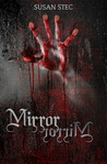 Mirror, Mirror. (Dark and Deadly, a novella series)