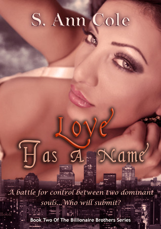 Love Has A Name (Billionaire Brothers, #2)