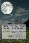 I Try Not to Drive Past Cemeteries- Ghosts of Lottawatah Series - Book One
