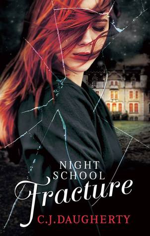Fracture (Night School, #3)