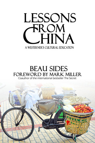 Lessons from China by Beau Sides